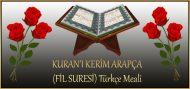 KURAN'I KERİM ARAPÇA (FİL SURESİ) Türkçe Meali