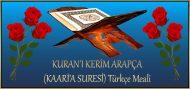 KURAN'I KERİM ARAPÇA (KAARİ'A SURESİ) Türkçe Meali
