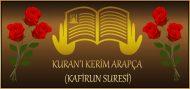 KURAN'I KERİM ARAPÇA (KAFİRUN SURESİ)