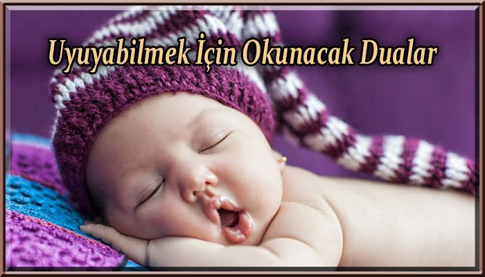 Uyuyabilmek için Okunacak Dualar