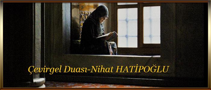 Çevirgel Duası Nihat HATİPOĞLU