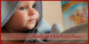 Çocuklar için Okunacak Etkili Nazar Duası