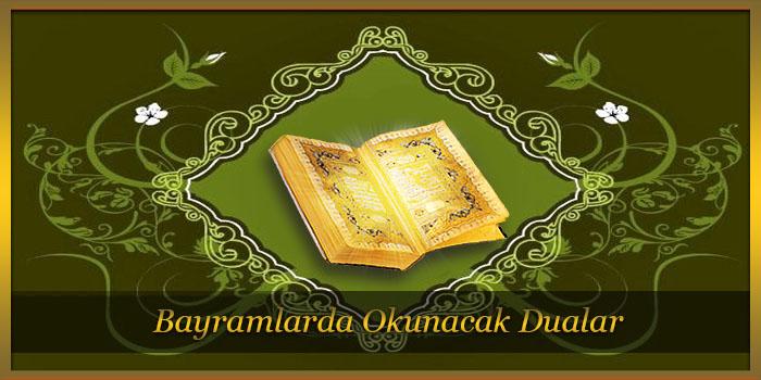 Bayramlarda Okunması Gereken Dualar