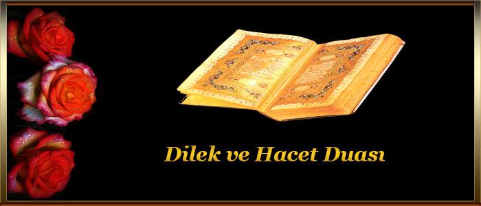 Dilek ve Hacet Duası, Peygamber Efendimizin Hacet Duası