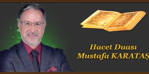 Hacet Duası Mustafa KARATAŞ