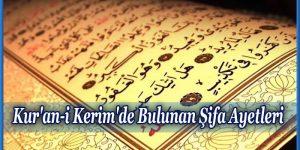 Kur'an-i Kerim'de Bulunan Şifa Ayetleri