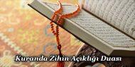 Kuranda Zihin Açıklığı Duası