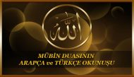 Mübin Duasının Arapça ve Türkçe Okunuşu