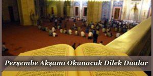 Perşembe Akşamı Okunacak Dilek Duaları