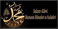 Salâvat-ı Kübrâ Okumanın Hikmetleri ve Faziletleri