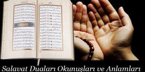 Salavat Duaları Okunuşları ve Anlamları