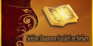 Sekine Duasının Fazileti ve Sırları