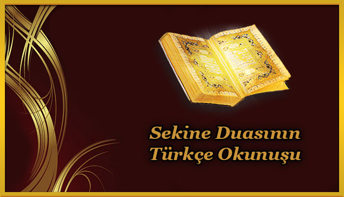 Sekine Duasının Türkçe Okunuşu