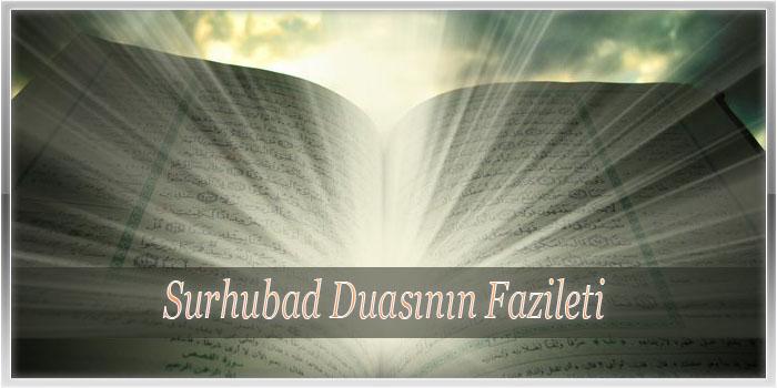 Surhubad Duasının Fazileti