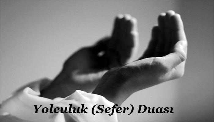 Yolculuk (Sefer) Duası