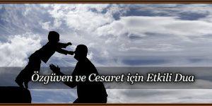 Özgüven ve Cesaret için Etkili Dua