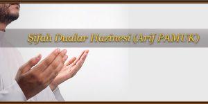 Şifalı Dualar Hazinesi (Arif PAMUK)