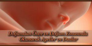 Doğumdan Önce ve Doğum Esnasında Okunacak Ayetler ve Dualar