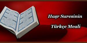 Haşr Suresinin Türkçe Meali