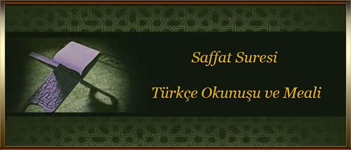 Saffat Suresi Türkçe Okunuşu ve Meali