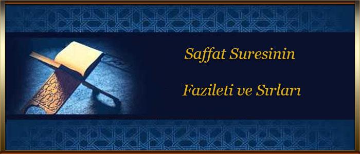 Saffat Suresinin Fazileti ve Sırları