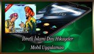İbretli İslami Dini Hikayeler Mobil Uygulaması