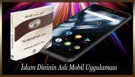 İslam Dininin Aslı Mobil Uygulaması