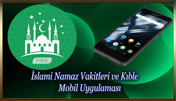 İslami Namaz Vakitleri ve Kıble Mobil Uygulaması