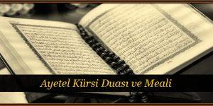 Ayetel Kürsi Duası ve Meali