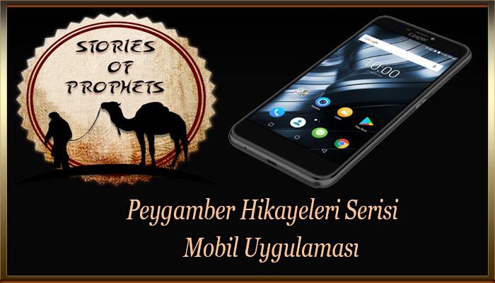 Peygamber Hikayeleri Serisi Mobil Uygulaması