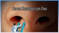 Burun Hastalığı için Dua