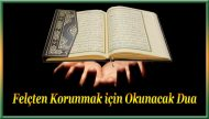 Felçten Korunmak için Okunacak Dua