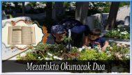 Mezarlıkta Okunacak Dua