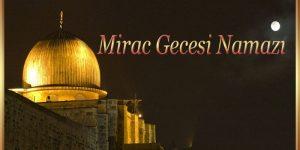 Mirac Gecesi Namazı
