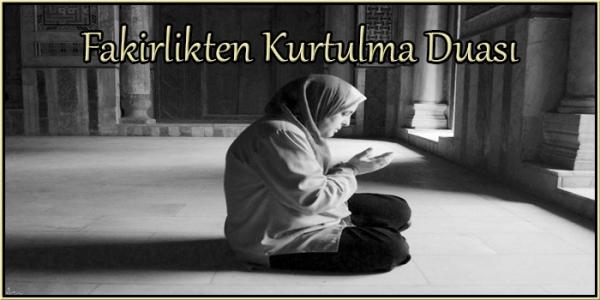 Fakirlikten Kurtulma Duası