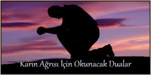Karın Ağrısı için Okunacak Dualar