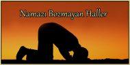 Namazı Bozmayan Haller