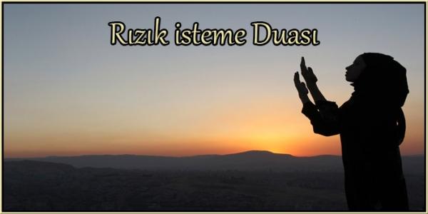 Rızık isteme Duası