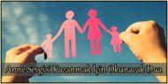 Anne Sevgisi Kazanmak için Okunacak Dua