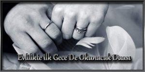Evlilikte ilk Gece De Okunacak Duası