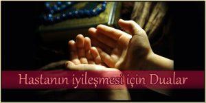 Hastanın iyileşmesi için Dua