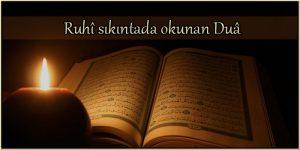 Ruhî Sıkıntada Okunan Duâ