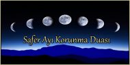 Safer Ayı Korunma Duası