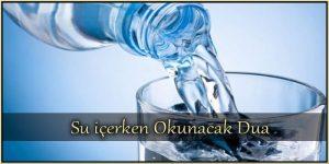 Su içerken Okunacak Dua