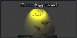 Allah'tan Bağış Dilemek