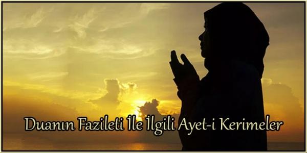 Duanın Fazileti İle İlgili Ayet-i Kerimeler