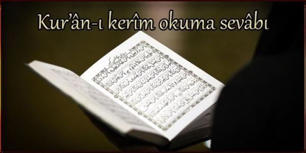 Kur'an-ı Kerim Okuma Sevabı