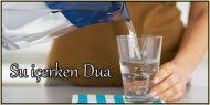 Su içerken Dua