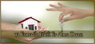 12 Esma ile Etkili Ev Alma Duası