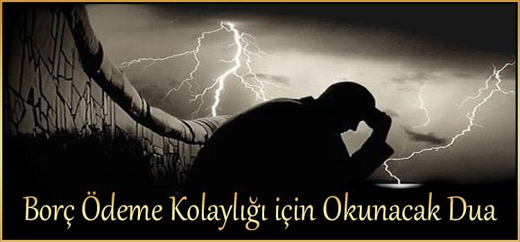 Borç Ödeme Kolaylığı için Okunacak Dua